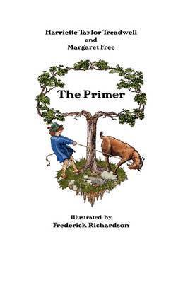 The Primer by Harriette Taylor Treadwell