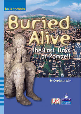 Four Corners: Buried Alive: Pompeii by Charlotte Allin image
