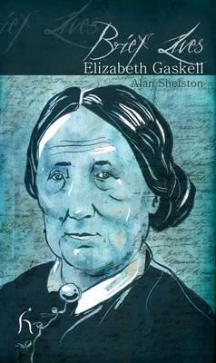 Brief Lives: Elizabeth Gaskell by Alan Shelston image