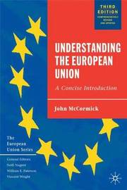 Understanding the European Union: A Concise Introduction by John McCormick