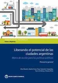 Leveraging the Potential of Argentine Cities by Elisa Muzzini