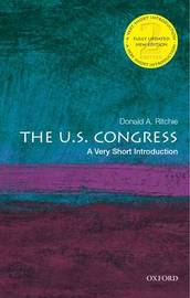 The U.S. Congress: A Very Short Introduction by Donald A Ritchie