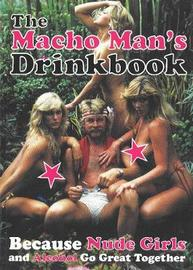 The Macho Man's Drinkbook by Fredrik Colting image