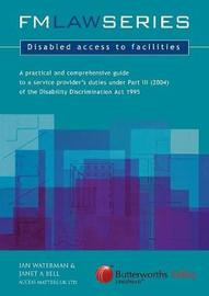 Disabled Access to Facilities by Ian Waterman