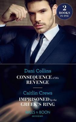 Consequence Of His Revenge by Dani Collins image