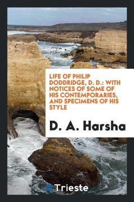 Life of Philip Doddridge, D. D. by D A Harsha image