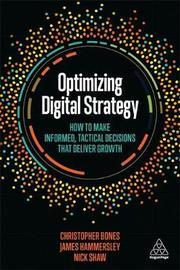 Optimizing Digital Strategy by Christopher Bones