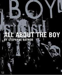 All About the Boy by Stephane Raynor