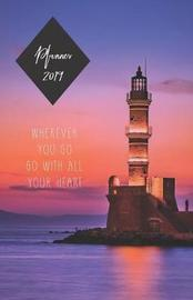 Planner 2019 Wherever You Go Go with All Your Heart by Rainbow Notebooks