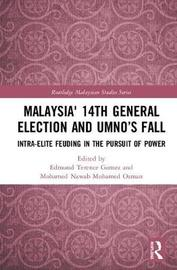 Malaysia' 14th General Election and UMNO's Fall
