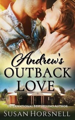 Andrew's Outback Love by Susan Horsnell