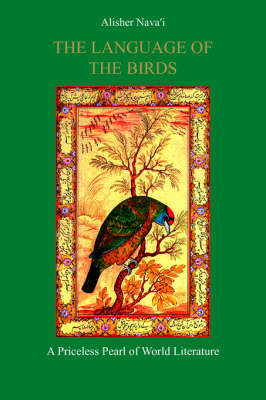 The Language of the Birds by Alisher Nava'i image