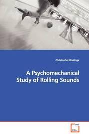 A Psychomechanical Study of Rolling Sounds by Christophe Stoelinga image