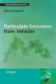 Particulate Emissions from Vehicles by Peter Eastwood image