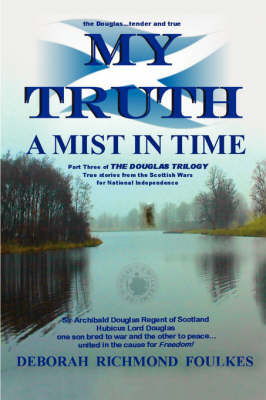 My Truth A Mist In Time by Dr. Deborah Richmond Foulkes