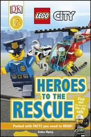 LEGO (R) City Heroes to the Rescue by Esther Ripley image