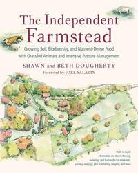 The Independent Farmstead by Beth Dougherty