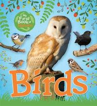 My First Book of Nature: Birds by Victoria Munson