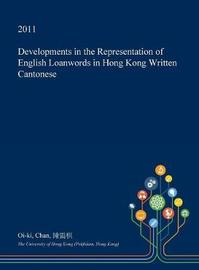 Developments in the Representation of English Loanwords in Hong Kong Written Cantonese by Oi-Ki Chan image