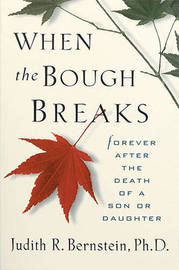 When the Bough Breaks by Judith R Bernstein