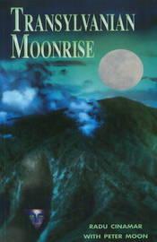 Transylvanian Moonrise by Radu Cinamar