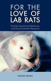 For the Love of Lab Rats by Simone Dennis