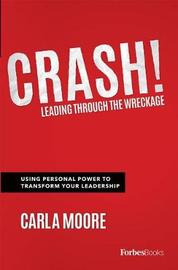 Crash! by Carla Moore