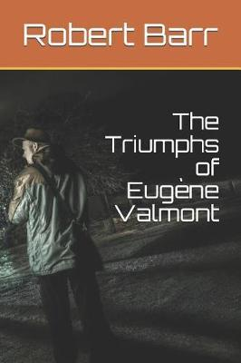 The Triumphs of Eug by Robert Barr image