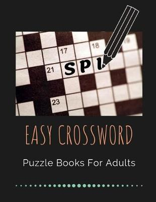 Easy Crossword Puzzle Books For Adults by Erin S Gore