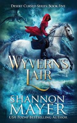 Wyvern's Lair by Shannon Mayer image