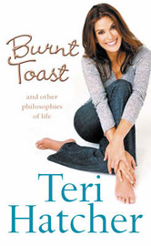Burnt Toast by Teri Hatcher image