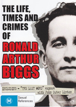 The Life, Times and Crimes of Ronald Arthur Biggs on DVD