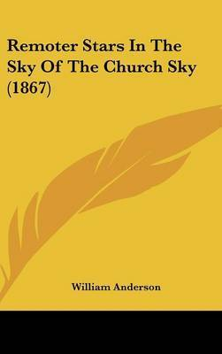 Remoter Stars In The Sky Of The Church Sky (1867) by William Anderson
