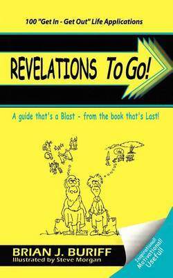 Revelations to Go! by Brian J. Buriff image