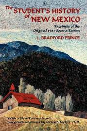 The Student's History of New Mexico by L. Bradford Prince image