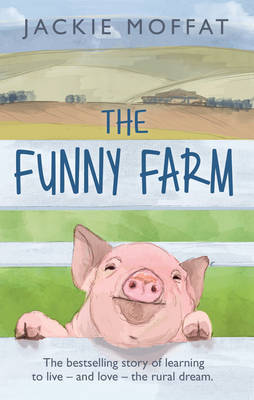 The Funny Farm by Jackie Ellis image
