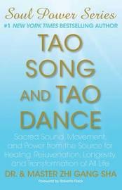 Tao Song and Tao Dance by Zhi Gang Sha