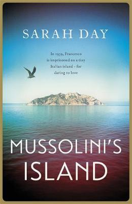 Mussolini'S Island by Sarah Day image