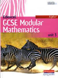 Edexcel GCSE Modular Mathematics Higher Unit 3 by Keith Pledger image