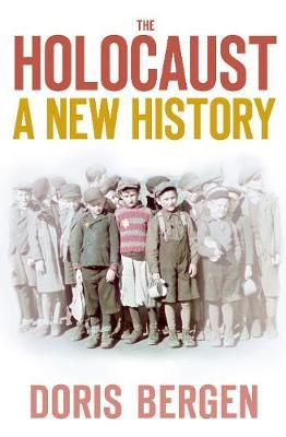The Holocaust by Doris Bergen image