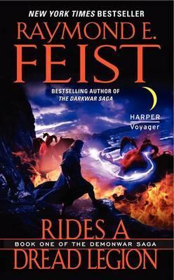 Rides a Dread Legion (Demonwar Saga #1) by Raymond E Feist