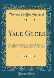 Yale Glees by Thomas Griffin Shepard image