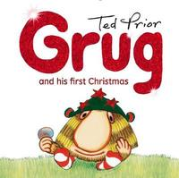 Grug and His First Christmas by Ted Prior image