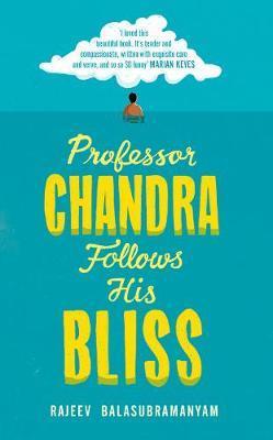 Professor Chandra Follows His Bliss by Rajeev Balasubramanyam image