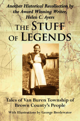 The Stuff Of Legends by Helen C. Ayers image