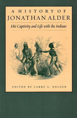 History of Jonathan Alder: His Captivity and Life with the Indians image