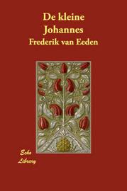 De Kleine Johannes by Frederik van Eeden image