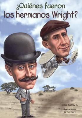 Quines Fueron Los Hermanos Wright? by James Buckley