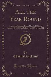 All the Year Round, Vol. 34 by DICKENS