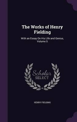 The Works of Henry Fielding by Henry Fielding image